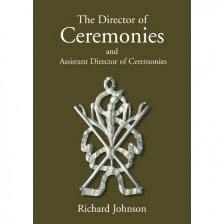 The Director of Ceremonies: and Assistant Director of Ceremonies