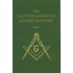 The Scottish Workings of Craft Masonry