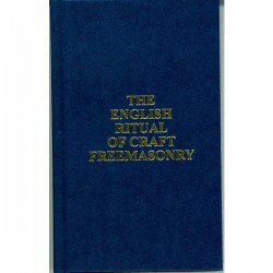 The English Ritual of Craft Freemasonry